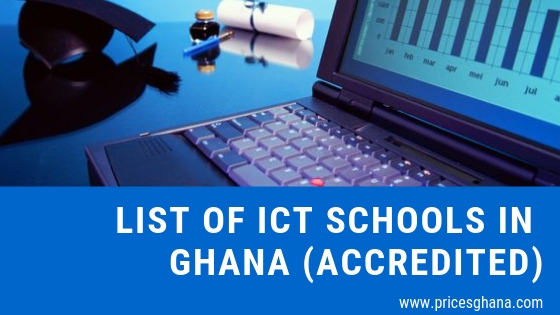 List of ICT Schools in Ghana (Accredited)