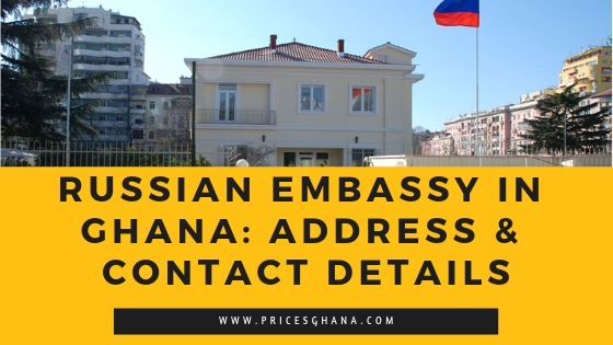 "Read more about Foreign Embassies in Ghana. <ul class=""lcp_catlist"" id=""lcp_instance_0""><li ><a href=""https://pricesghana.com/austria-embassy-in-ghana/"" title=""Austria Embassy in Ghana: Address & Contact details"">Austria Embassy in Ghana: Address & Contact details</a>  </li><li ><a href=""https://pricesghana.com/korean-embassy-in-ghana/"" title=""Korean Embassy in Ghana: Address & Contact Details"">Korean Embassy in Ghana: Address & Contact Details</a>  </li><li ><a href=""https://pricesghana.com/egypt-embassy-in-ghana/"" title=""Egypt Embassy in Ghana: Address & Contact Details"">Egypt Embassy in Ghana: Address & Contact Details</a>  </li><li ><a href=""https://pricesghana.com/brazil-embassy-in-ghana/"" title=""Brazil Embassy in Ghana: Address & Contact Details"">Brazil Embassy in Ghana: Address & Contact Details</a>  </li><li ><a href=""https://pricesghana.com/the-czech-embassy-in-ghana/"" title=""The Czech Embassy In Ghana (2020)"">The Czech Embassy In Ghana (2020)</a>  </li><li ><a href=""https://pricesghana.com/the-netherlands-embassy-in-ghana/"" title=""The Netherlands Embassy in Ghana"">The Netherlands Embassy in Ghana</a>  </li><li ><a href=""https://pricesghana.com/malaysia-embassy-in-ghana-address-contact-details/"" title=""Malaysia Embassy in Ghana: Address & Contact Details"">Malaysia Embassy in Ghana: Address & Contact Details</a>  </li><li class=""current""><a href=""https://pricesghana.com/russian-embassy-in-ghana/"" title=""Russian Embassy in Ghana: Address & Contact Details"">Russian Embassy in Ghana: Address & Contact Details</a>  </li><li ><a href=""https://pricesghana.com/swiss-embassy-in-ghana-address/"" title=""Swiss Embassy in Ghana: Address & Contact Details"">Swiss Embassy in Ghana: Address & Contact Details</a>  </li><li ><a href=""https://pricesghana.com/belgium-embassy-in-ghana-address/"" title=""Belgium Embassy in Ghana: Address & Contact Details"">Belgium Embassy in Ghana: Address & Contact Details</a>  </li><li ><a href=""https://pricesghana.com/danish-embassy-in-ghana/"" title=""Danish Embassy In Ghana (2020)"">Danish Embassy In Ghana (2020)</a>  </li><li ><a href=""https://pricesghana.com/chinese-embassy-in-ghana/"" title=""Chinese Embassy in Ghana: Address & Contact details"">Chinese Embassy in Ghana: Address & Contact details</a>  </li><li ><a href=""https://pricesghana.com/japan-embassy-in-ghana/"" title=""Japan Embassy in Ghana: Address & Contact details"">Japan Embassy in Ghana: Address & Contact details</a>  </li><li ><a href=""https://pricesghana.com/israel-embassy-in-ghana/"" title=""Israel Embassy in Ghana: Address & Contact details"">Israel Embassy in Ghana: Address & Contact details</a>  </li><li ><a href=""https://pricesghana.com/italian-embassy-in-ghana/"" title=""Italian Embassy in Ghana: Address & Contact details"">Italian Embassy in Ghana: Address & Contact details</a>  </li><li ><a href=""https://pricesghana.com/singapore-embassy-in-ghana/"" title=""Singapore Embassy in Ghana: Address &Contact Details"">Singapore Embassy in Ghana: Address &Contact Details</a>  </li><li ><a href=""https://pricesghana.com/australian-embassy-in-ghana/"" title=""Australian Embassy in Ghana: Address & Contact Details (2020)"">Australian Embassy in Ghana: Address & Contact Details (2020)</a>  </li><li ><a href=""https://pricesghana.com/norway-embassy-in-ghana/"" title=""Norway Embassy in Ghana: Address & Contact Details (2020)"">Norway Embassy in Ghana: Address & Contact Details (2020)</a>  </li><li ><a href=""https://pricesghana.com/german-embassy-in-ghana/"" title=""German Embassy in Ghana: Address & Contact details (2020)"">German Embassy in Ghana: Address & Contact details (2020)</a>  </li><li ><a href=""https://pricesghana.com/south-african-embassy-in-ghana-address-contact-details/"" title=""South African Embassy In Ghana: Address & Contact Details (2020)"">South African Embassy In Ghana: Address & Contact Details (2020)</a>  </li><li ><a href=""https://pricesghana.com/canadian-embassy-in-ghana-address-contact-details/"" title=""Canadian Embassy In Ghana: Address & Contact Details (2020)"">Canadian Embassy In Ghana: Address & Contact Details (2020)</a>  </li><li ><a href=""https://pricesghana.com/turkish-embassy-in-ghana/"" title=""Turkish Embassy in Ghana: Address & Contact Details (2020)"">Turkish Embassy in Ghana: Address & Contact Details (2020)</a>  </li><li ><a href=""https://pricesghana.com/indian-embassy-in-ghana/"" title=""Indian Embassy in Ghana: Address & Contact Details"">Indian Embassy in Ghana: Address & Contact Details</a>  </li><li ><a href=""https://pricesghana.com/france-embassy-in-ghana/"" title=""France Embassy in Ghana: Address & Contact Details"">France Embassy in Ghana: Address & Contact Details</a>  </li><li ><a href=""https://pricesghana.com/uk-embassy-in-ghana-visa-requirements/"" title=""UK Embassy in Ghana Visa Requirements (2020)"">UK Embassy in Ghana Visa Requirements (2020)</a>  </li></ul>"