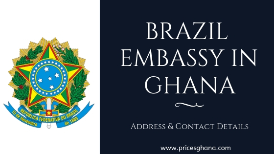 Brazil Embassy in Ghana