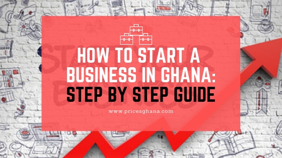 How to start a business in ghana