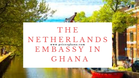 The Netherlands Embassy in Ghana
