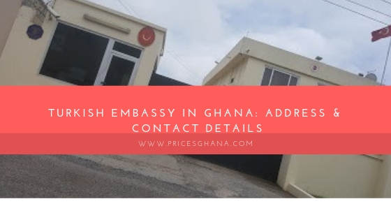 The Turkish Embassy in Ghana