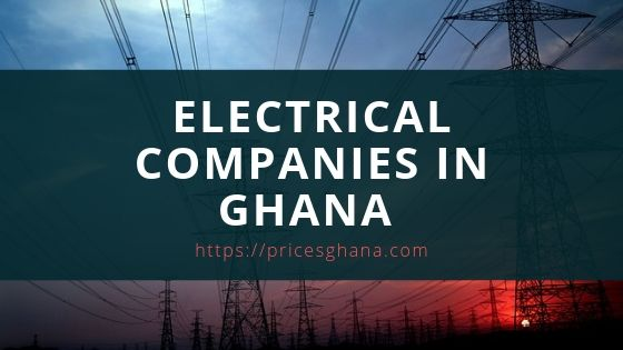 electrical companies in ghana