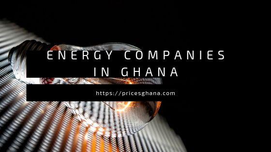 energy companies in ghana