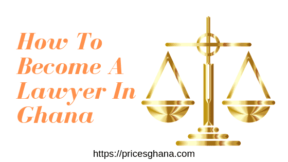 how to become a lawyer in ghana