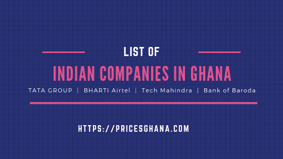 indian companies in ghana