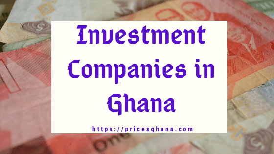 investment companies in ghana