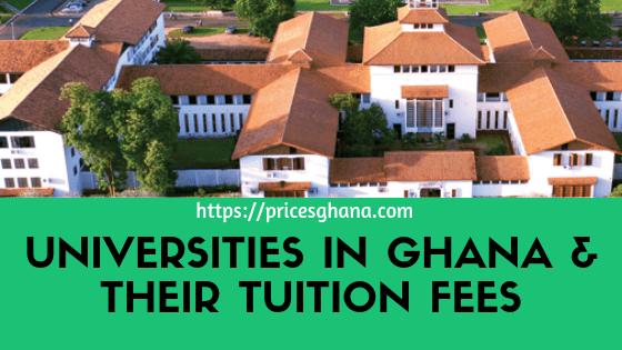 universities in ghana and their tuition fees