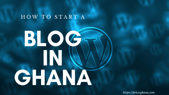 How to start a blog in GHANA