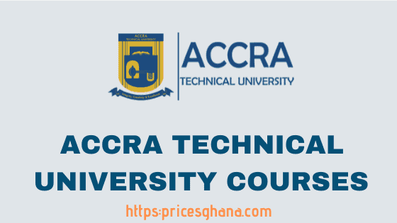 Accra Technical University Courses