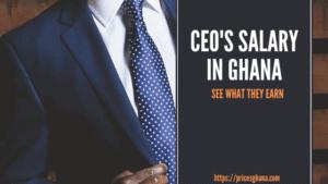 Ceos salary in ghana