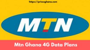 Mtn Ghana 4G Data Plans