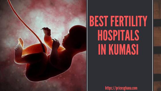Best Fertility Hospitals in Kumasi